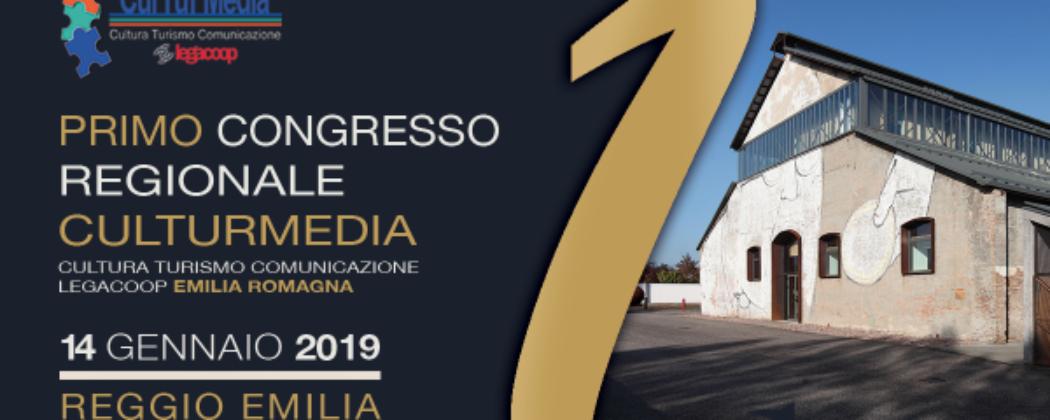 Lunedì 14 Gennaio a Reggio Emilia, Congresso regionale CulTurMedia Legacoop
