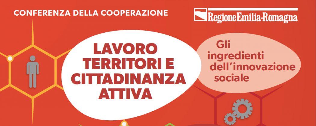 Conferenza della Cooperazione – Lavoro, territorio e cittadinanza attiva