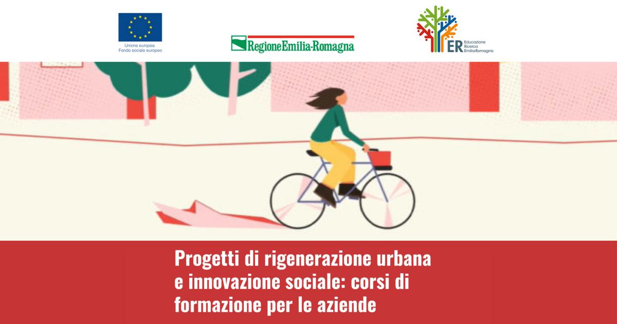 progetti di rigenerazione urbana e innovazione sociale
