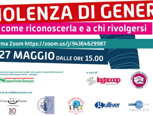 Violenza di genere: come riconoscerla e a chi rivolgersi. Il 27 maggio un incontro online promosso da Legacoop Estense