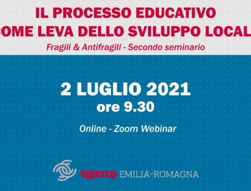 Fragili & Antifragili Secondo seminario Il processo educativo come leva dello sviluppo locale