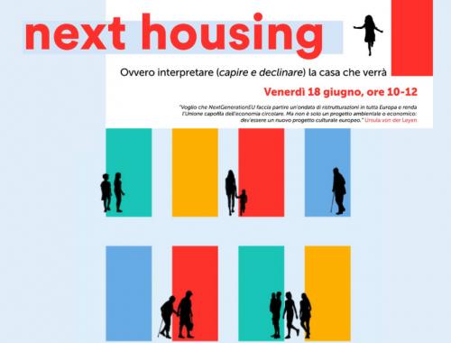Next housing Ovvero interpretare (capire e declinare) la casa che verrà