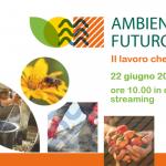 Ambiente Futuro, Il lavoro che verrà