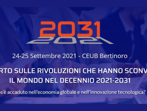 2031 - Rapporto sulle rivoluzioni che hanno sconvolto il Mondo nel decennio 2021-2031. Cosa è accaduto nell'economia globale e nell'innovazione tecnologica?